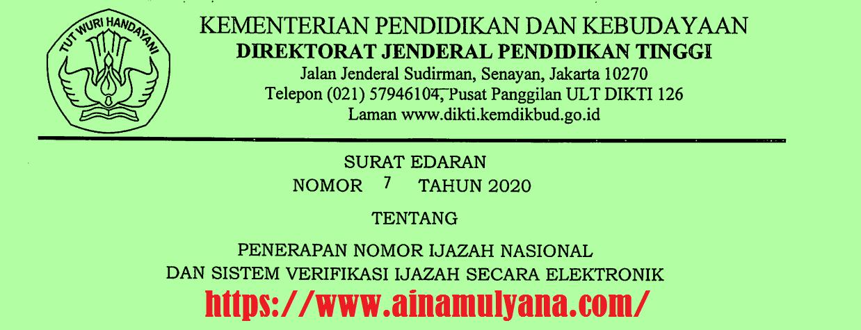 Surat Edaran Dirjen Dikti Kemendikbud Nomor 7 Tahun 2020 tentang Penerapan Nomor Ijazah Nasional