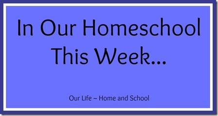 Homeschool Week