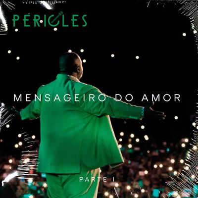 Pericles - Mensageiro do Amor - Pt 1