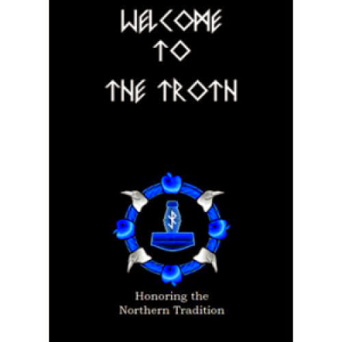 Welcome To The Troth Honoring The Northern Tradition