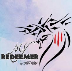 My Redeemer Lyrics by New Gen