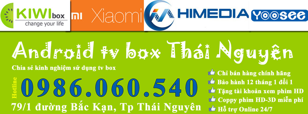 ANDROID TV BOX THAI NGUYEN | DAU THU DVB-T2 | KÍNH 3D