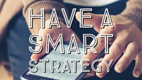 Set yourself a smart strategy