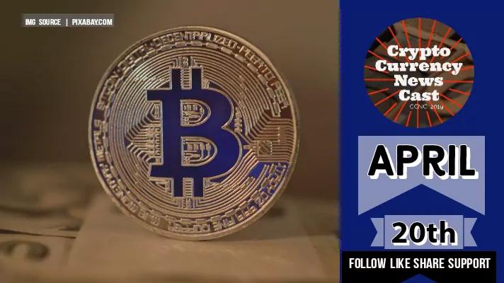 Crypto News Cast April 20th 2021 ?