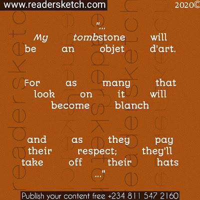 tombstone, poem, tombstone poem, creativity, personal, life, death, Readersketch, love, stone, immunity, Ezun, Ezun joshua