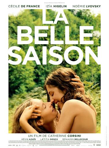 Η ομορφότερη εποχή (La belle saison) Poster