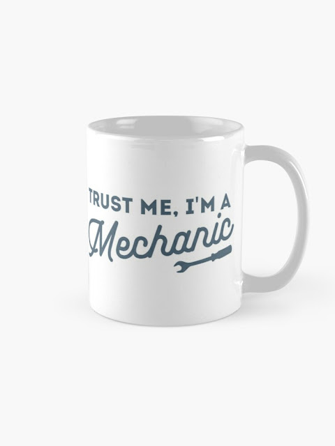Trust me, I'm a mechanic coffee/te mug