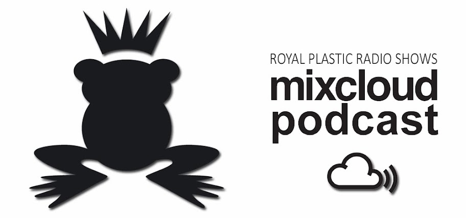 Royal Plastic podcasts