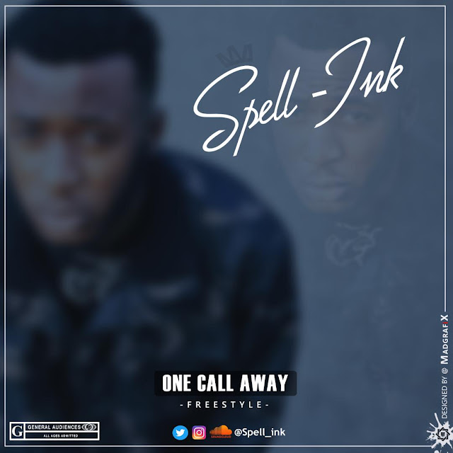 New Music: Spell Ink - One Call Away