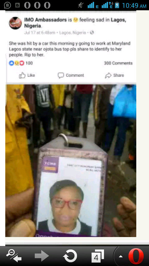 """woman who was hit by a car, the woman happens to be FCMB Bank Staff according to the ID Found in her bag and she goes by the Name 'Ogochukwu Muoneke"""" and her Staff ID Number is 12713."""