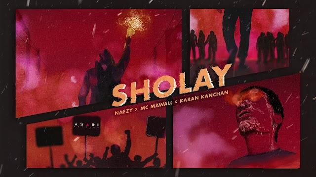 Sholay | Lyrics | Naezy x MC Mawali x Karan Kanchan | Lyrics with english meaning