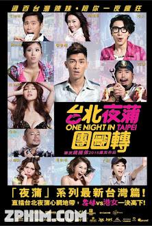 Thác Loạn Ở Đài Bắc - One Night in Taipei (2015) Poster