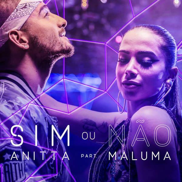 Sim ou Não – Anitta feat. Maluma