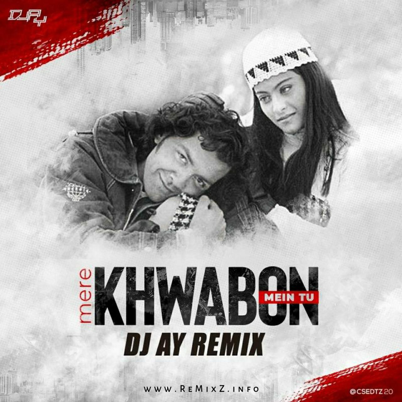 Mere-khwabon-mein-tu-dj-ay-remix.jpg