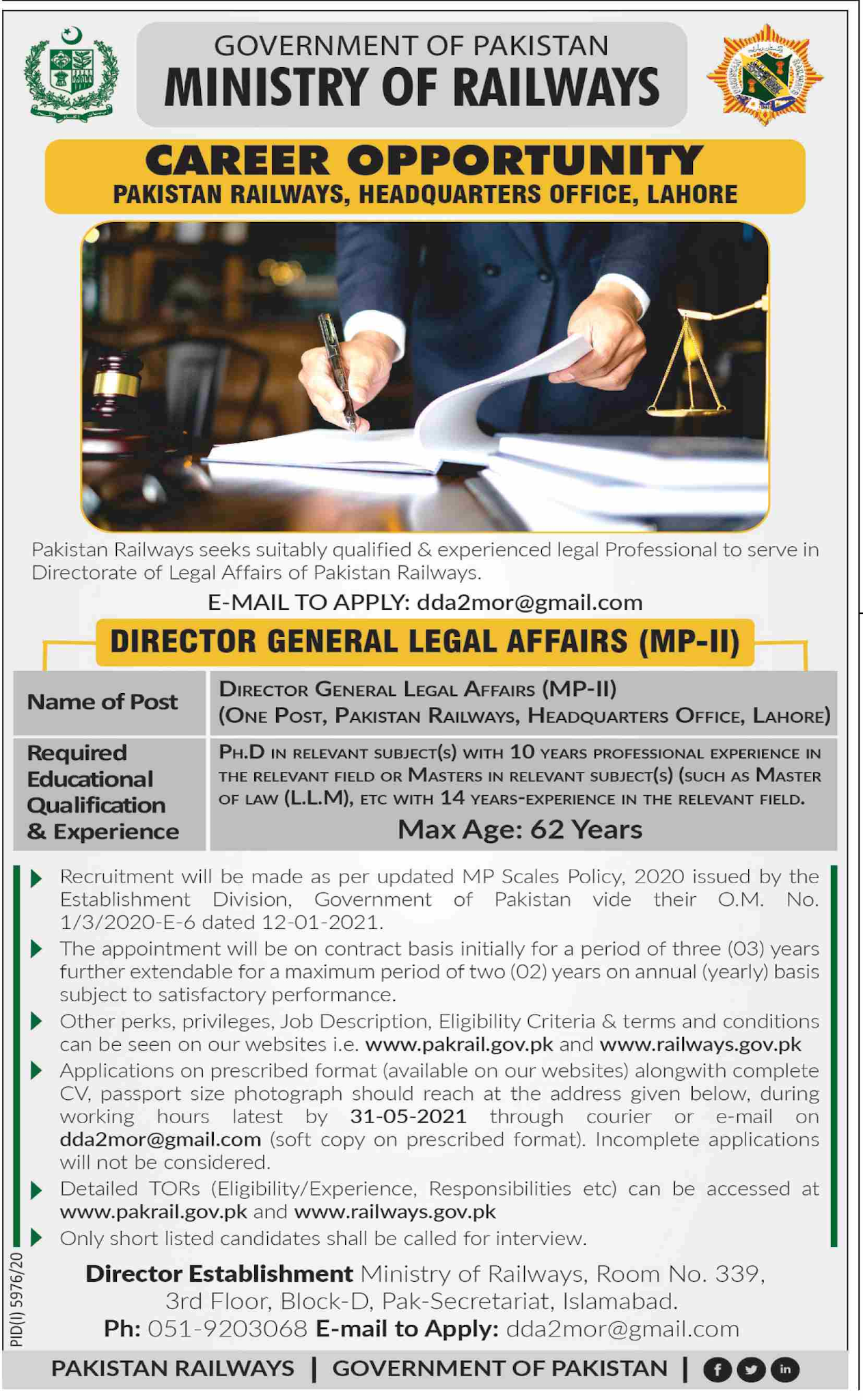 This page is about Pakistan Railways Jobs May 2021 Latest Advertisment. Pakistan Railways invites applications for the posts announced on a contact / permanent basis from suitable candidates for the following positions such as Director General Legal Affairs (MP-II). These vacancies are published in Dawn Newspaper, one of the best News paper of Pakistan. This advertisement has pulibhsed on 01 May 2021 and Last Date to apply is 31 May 2021.