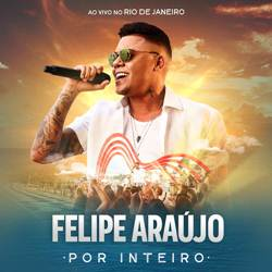 Felipe Araújo - Amor Rima Com Dor
