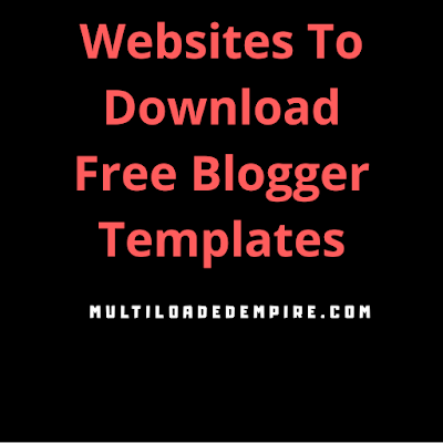 Websites To Download Free Blogger Templates
