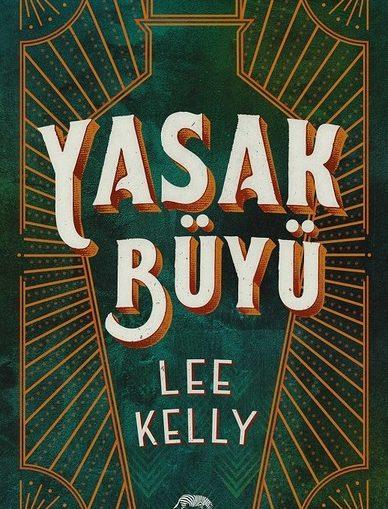 Lee Kelly – Yasak Büyü e-kitap
