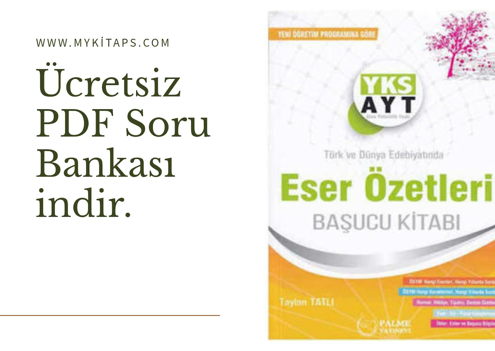 AYT Edebiyat Eser Yazar Özetleri Konu Anlatım Föyü PDF indir