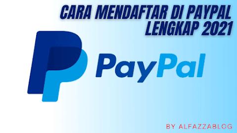 Cara Mendaftar Di PayPal Lengkap 2021