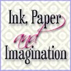 Ink Paper and Imagination