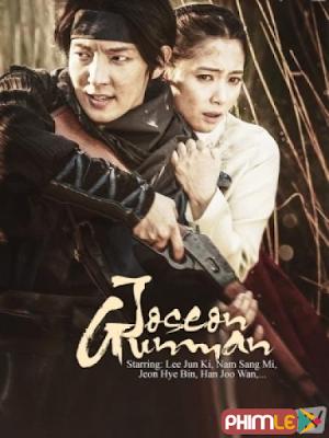Phim Tay súng Joseon - Joseon Gunman (2014)