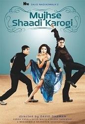 Mujhse Shaadi Karogi - Kẻ nóng tính