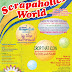 SCRAPAHOLIC'S WORLD!