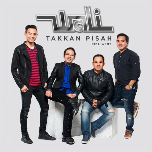 Download Lagu Wali - Takkan Pisah Mp3,Wali - Takkan Pisah Mp3,musik Wali - Takkan Pisah Mp3