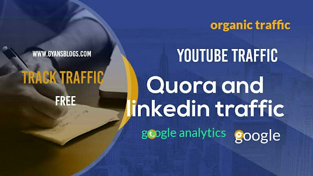 HOW TO TRACK TRAFFIC ON WEBSITE- gyansblogs