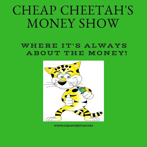 Cheap Cheetah Money Show