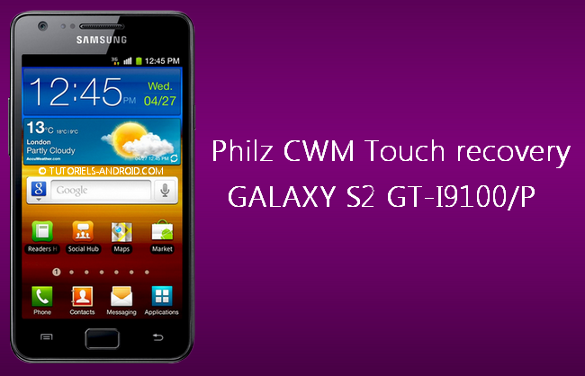 PhilZ CWM recovery pour GALAXY S2