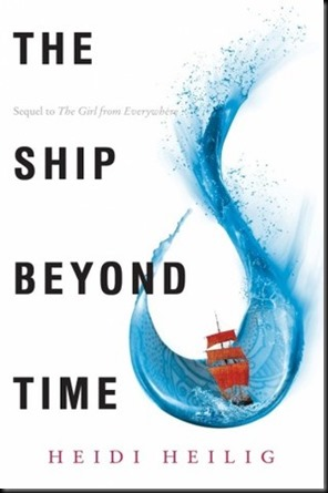 The Ship Beyond Time  (The Girl from Everywhere #2)