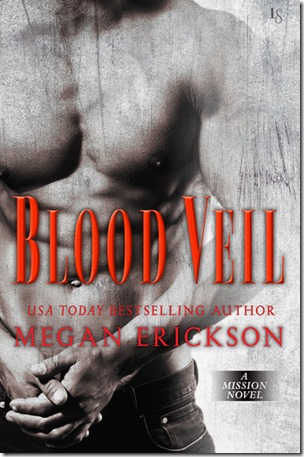 Review: Blood Veil (Mission #2) by Megan Erickson | About That Story