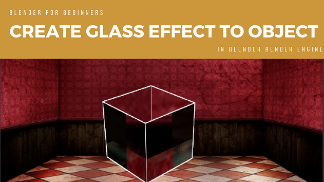 create-glass-effect-to-object-at-blender-render-engine-in-blender