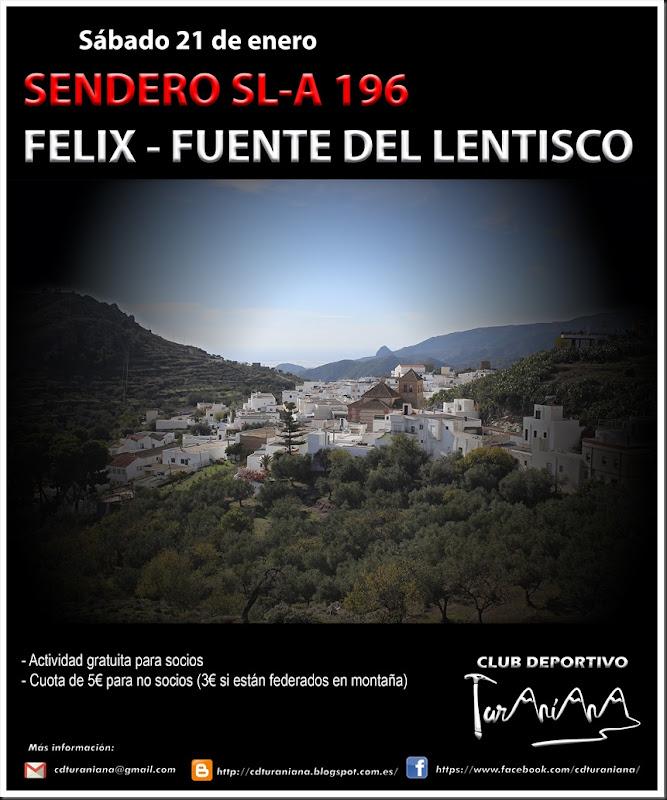Cartel Sendero Felix Lentisco