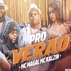 MC Magal e MC Kalzin – Pro Verão download grátis