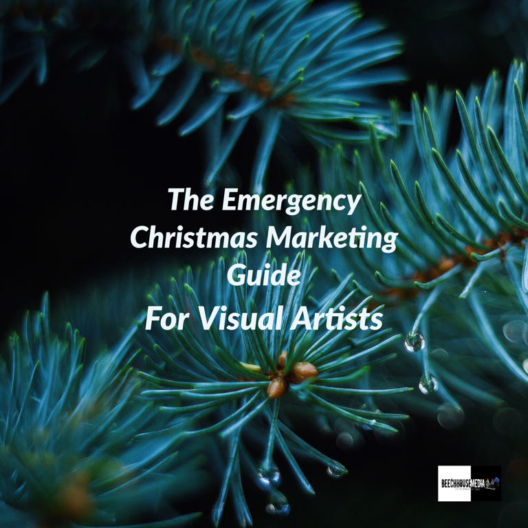 the Emergency Christmas Marketing Guide for Visual Artists