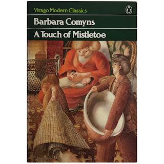 Barbara Comyns: A Touch of Mistletoe RARE Book