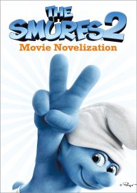 The Smurfs 2 Movie Novelization By Stacia Deutsch