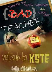 BAD TEACHER - Cô giáo lắm chiêu 2011