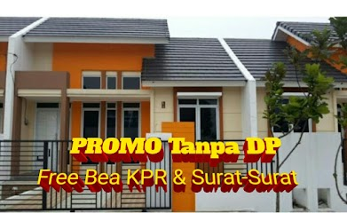 Promo Grand Nusa Indah Juli 2018 Tanpa DP Gratis Biaya KPR dan Surat-Surat