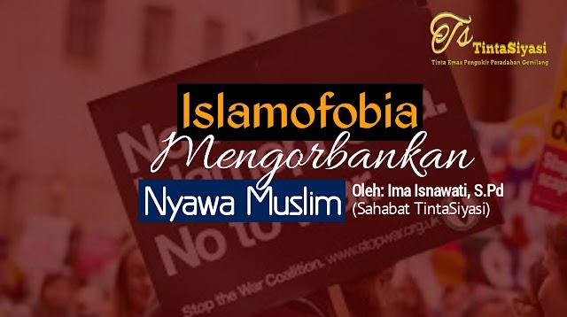 Islamofobia Mengorbankan Nyawa Muslim