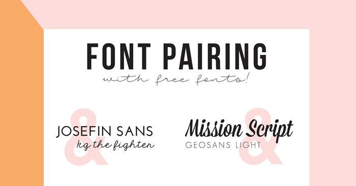 Favorite Free Fonts & How to Pair Them! / Alexa Zurcher