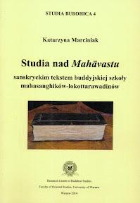 [Marciniak: Studia nad Mahāvastu, 2014]