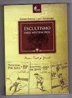 Escultismo Para Muchachos - Edición especial del Centenario del Movimiento Scout - Scouts de Argentina