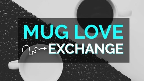 Mug Love Exchange
