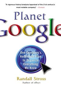 Planet Google By Randall Stross