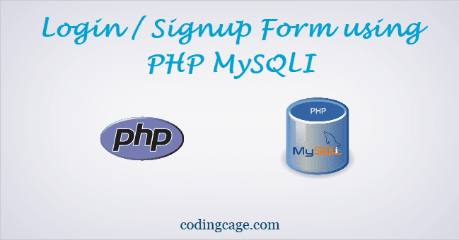 Simple Login and Signup System with PHP and MySQLi