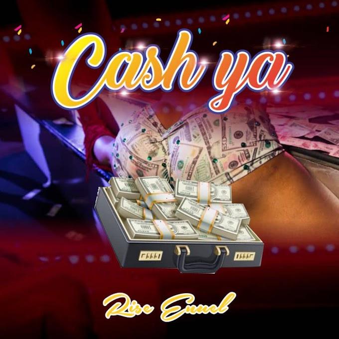 Rise Enuel-Cash Ya (prod. by Beat Boss)